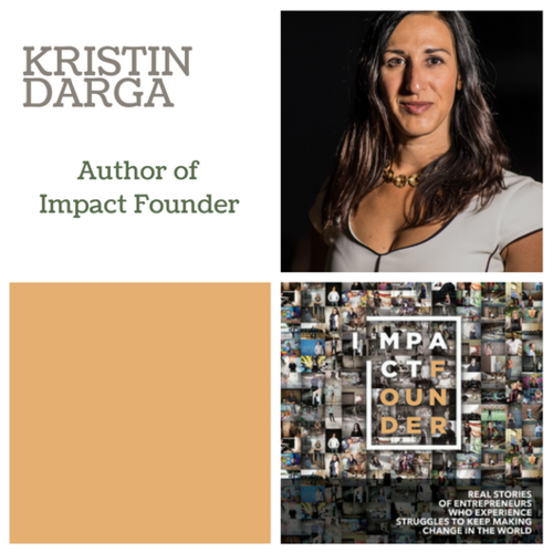 Impact Founder with Kristin Darga